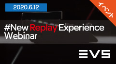 #New Replay Experienceウェビナー