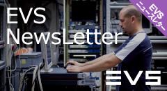 「12G-SDI」を新たにサポートEVS最新製品情報