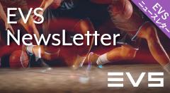 EVSニュースレター7月号~「UEFA EURO 2020」ケーススタディ & EVS新サービス「XtraMotion」最新情報~
