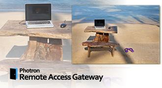 ニューノーマル時代におけるハイエンド向けリモートアクセスアプリケーション「Photron Remote Access Gateway」